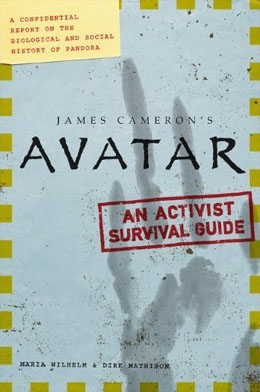 Avatar: An Activist Survival Guide - click for details