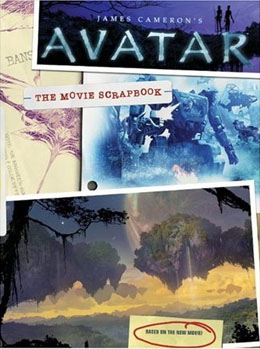 James Cameron's Avatar: The Movie Scrapbook - click link for details