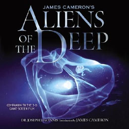Aliens of the Deep: Voyages to the Strange World of the Deep Ocean - Click for details