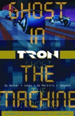 Tron Volume 1: Ghost in the Machine (v. 1) [Paperback] - click for details